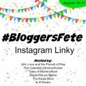 #BloggersFete Instagram Linky