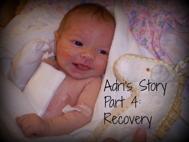 Adri's Story - Part 4: Recovery from open heart surgery