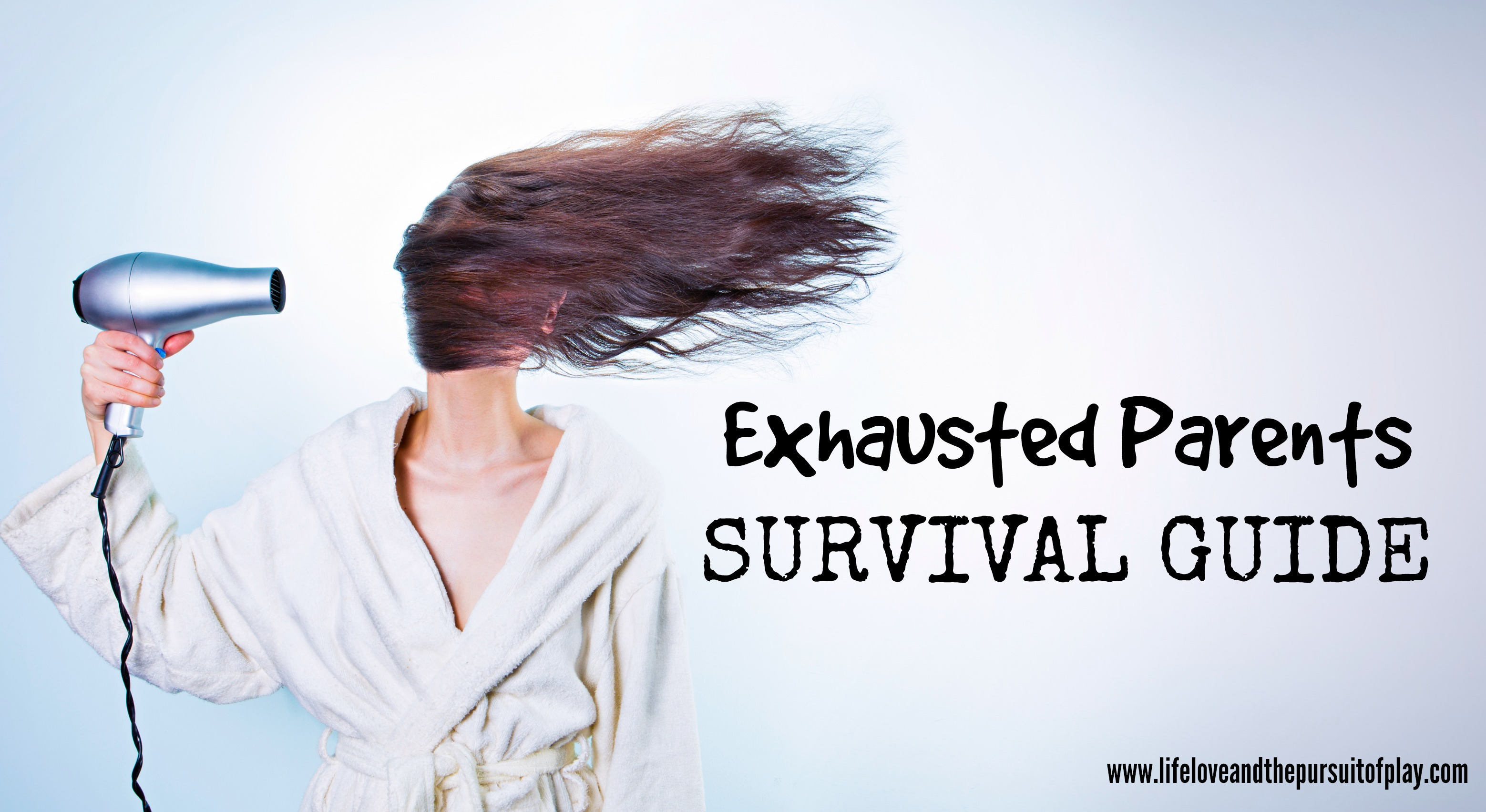 Exhausted Parents Survival Guide