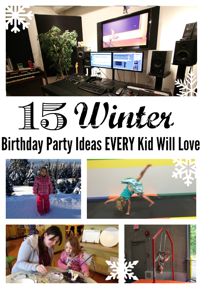 15 Winter Birthday Party Ideas Every Kid Will Love  Life  ~ 213913_Birthday Party Ideas Winter